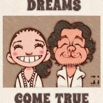 DREAMS COME TRUE(ドリームズ・カム・トゥルー)
